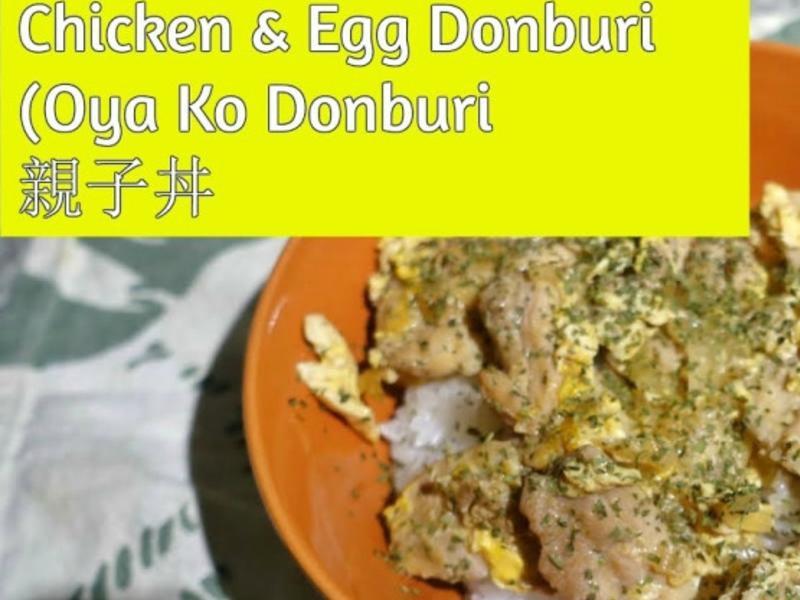 親子丼Oya Ko Donburi