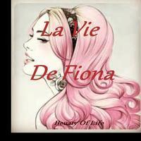 La Vie De Fiona